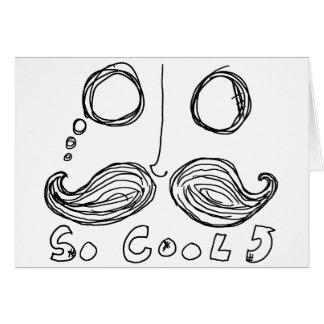 los bigotes son tarjeta tan fresca
