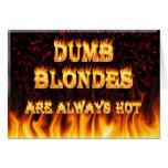 Los Blondes mudos son siempre fuego caliente Felicitacion