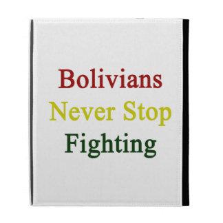 Los bolivianos nunca paran el luchar