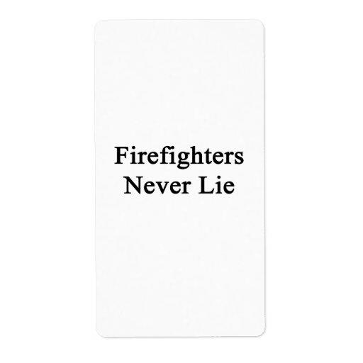 Los bomberos nunca mienten etiqueta de envío