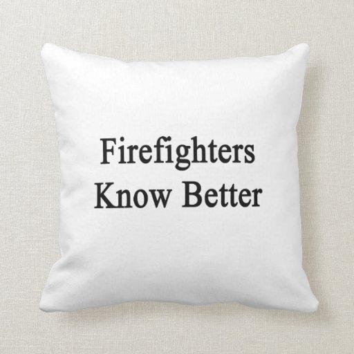 Los bomberos saben mejor almohadas