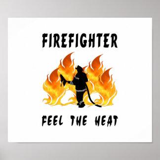 Los bomberos sienten el calor póster