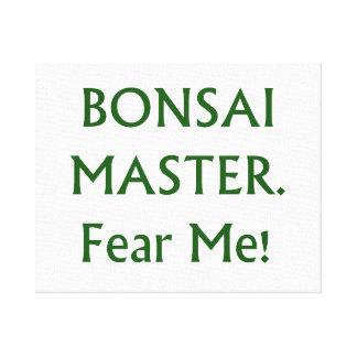 Los bonsais principales me temen texto verde impresión en lienzo