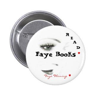 Los botones leyeron a Faye Fleming Pin Redondo De 2 Pulgadas