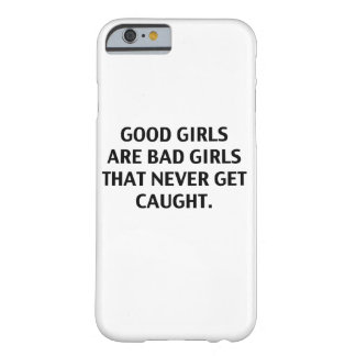 Los buenos chicas son malos chicas. Caso Funda De iPhone 6 Barely There