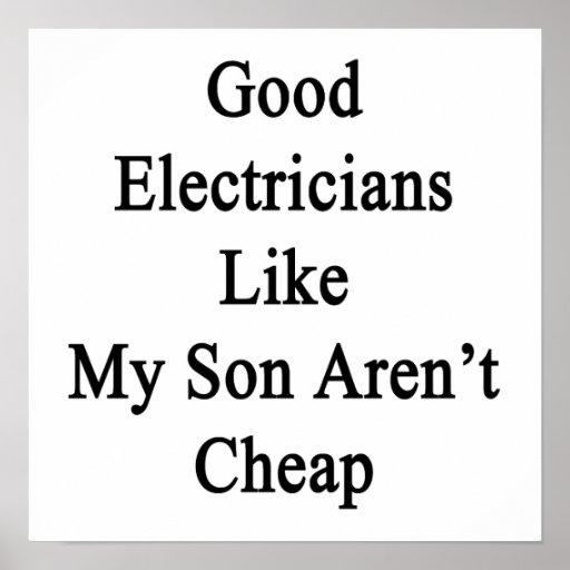 Los buenos electricistas como mi hijo no son barat posters