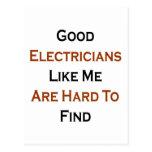 Los buenos electricistas como mí son duros de enco postal