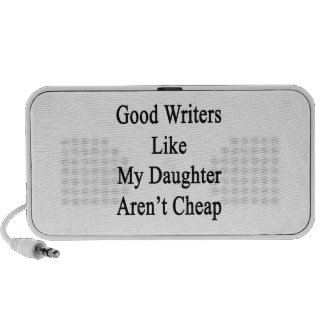 Los buenos escritores como mi hija no son baratos portátil altavoz