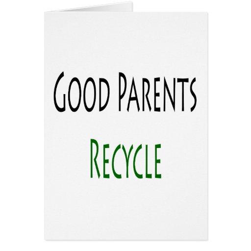 Los buenos padres reciclan tarjeta de felicitación