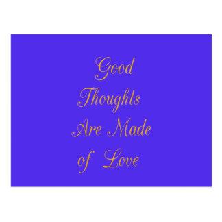 Los buenos pensamientos se hacen de amor tarjeta postal