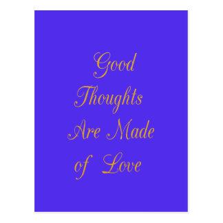 Los buenos pensamientos se hacen de amor tarjetas postales