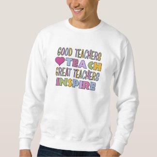 Los buenos profesores enseñan pulóver sudadera