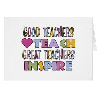 Los buenos profesores enseñan tarjeta de felicitación