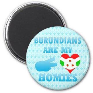 Los Burundians son mi Homies Imán Para Frigorífico