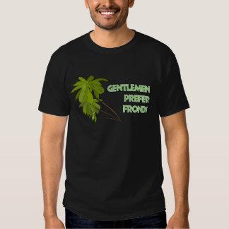 Los caballeros prefieren frondas camisas