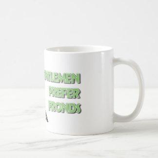 Los caballeros prefieren frondas taza de café