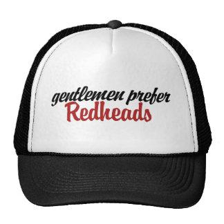 Los caballeros prefieren redheads gorras de camionero