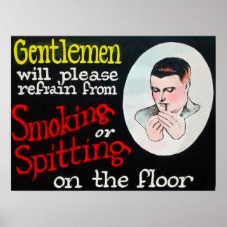 Los caballeros se refrenarán por favor de fumar póster