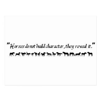 """Los """"caballos no construyen el carácter, ellos lo postales"""