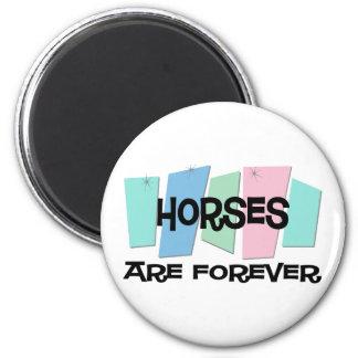 Los caballos son Forever Imán Redondo 5 Cm