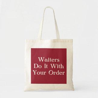 Los camareros lo hacen con su orden bolsa tela barata