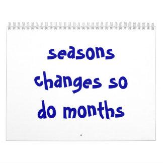 los cambios de las estaciones hacen tan meses calendarios de pared