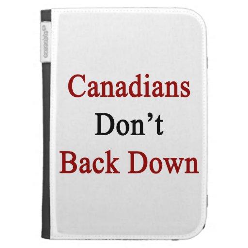 Los canadienses no retroceden