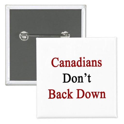 Los canadienses no retroceden pin