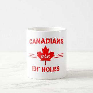 Los canadienses son Eh' agujeros Taza Clásica