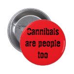 Los caníbales son gente también pins