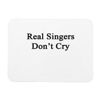 Los cantantes reales no lloran imán rectangular