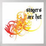 Los cantantes son calientes póster