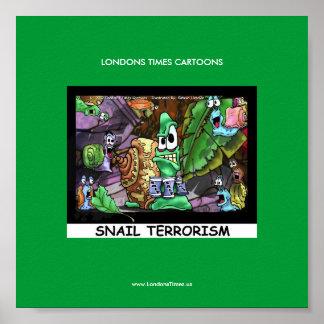 Los caracoles malos Londons divertido miden el Posters
