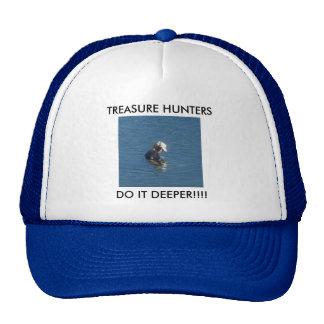 Los cazadores de tesoros lo hacen un casquillo más gorros