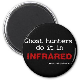Los cazadores del fantasma lo hacen en infrarrojo imán redondo 5 cm