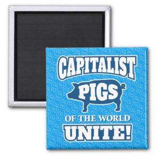 Los cerdos capitalistas del mundo unen lema imán cuadrado