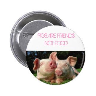 los cerdos, CERDOS SON COMIDA de los AMIGOS NO Pin Redondo 5 Cm