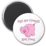 Los cerdos son amigos, no comida PETA Imán Redondo 5 Cm