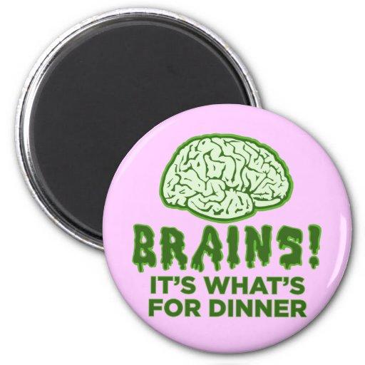 Los cerebros, es cuál está para la cena imán redondo 5 cm