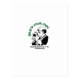 Los cerveceros caseros lo hacen solo postales