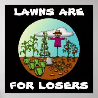 Los céspedes están para los perdedores, impresión póster