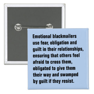 Los chantajistas emocionales utilizan el miedo, pin cuadrado