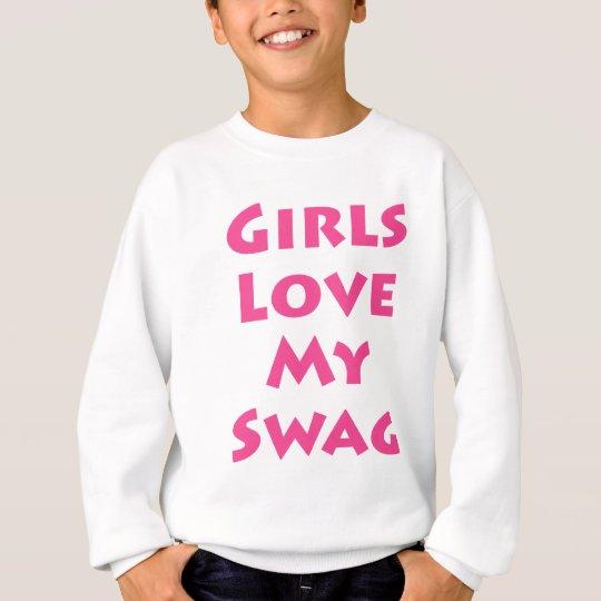 Los chicas aman mi Swag Sudadera