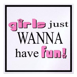 Los chicas apenas quieren divertirse