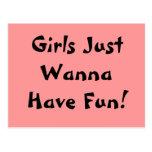 ¡Los chicas apenas quieren divertirse! Postal