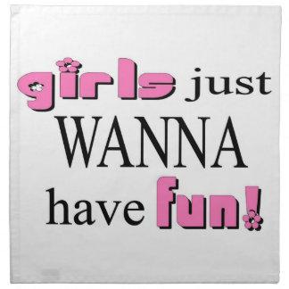 Los chicas apenas quieren divertirse servilleta de papel