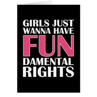 Los chicas apenas quieren divertirse tarjeta de felicitación