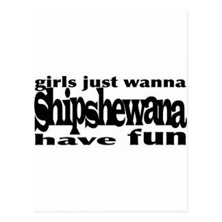Los chicas apenas quieren… Shipshewana Tarjetas Postales
