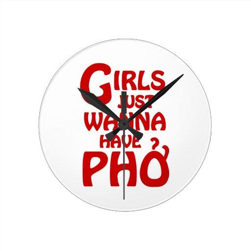 Los chicas apenas quieren tener Phở Relojes De Pared