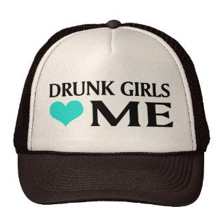 Los chicas borrachos me aman gorro